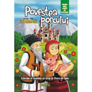 Povestea porcului - prima mea carte de colorat (Andreas)