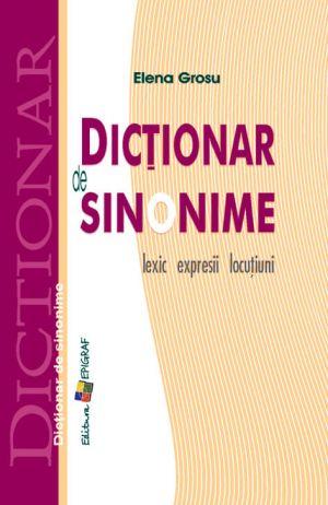 Dictionar de sinonime: lexic, expresii, locutiuni (Epigraf)