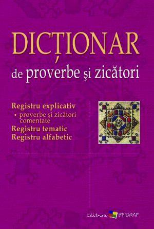 Dictionar de proverbe si zicatori (Epigraf)