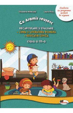 Recapitulare prin joc - cls a III-a - Lb si literatura romana. Educatie civica (Aramis)