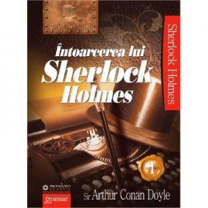 Intoarcerea lui Sherlock Holmes vol. 1 (Mondoro)