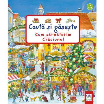 Cum sărbătorim Crăciunul - Caută și găsește (CASA)