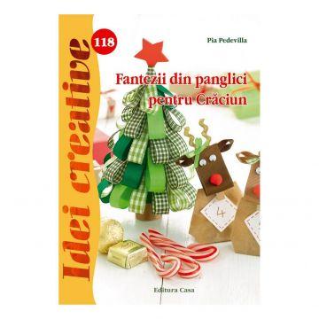 Fantezii din panglici pentru Crăciun - Idei creative 118 (CASA)