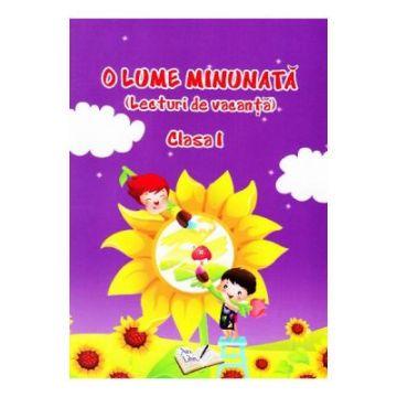O Lume Minunata (lecturi de vacanta) - Clasa I (Ars Libri)