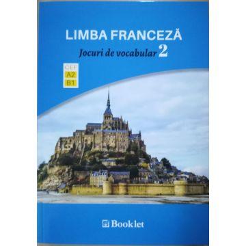 Limba Franceza – Jocuri de vocabular 2 A2-B1 (Booklet)