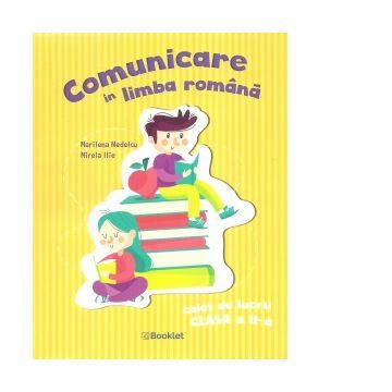 Comunicare in limba romana. Caiet de lucru pentru clasa a II-a (Booklet)
