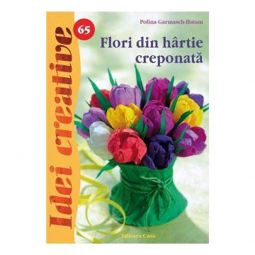 Flori din hârtie creponatã - Idei Creative 65 (Casa)