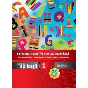 Comunicare in limba romana clasa I. Caiet de aplicatii (Sinapsis)