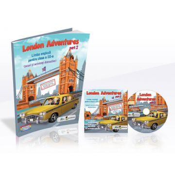 London Adventures - Limba engleza pentru clasa a III-a, partea I