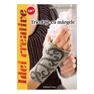 Tricotaje cu mărgele - Idei creative 107 (CASA)