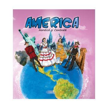 America Nordica si Centrala (Aquila)