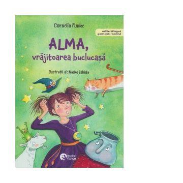 Alma, vrajitoarea buclucasa. Editie bilingva germana-romana (Booklet)
