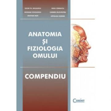 ANATOMIA SI FIZIOLOGIA OMULUI - COMPENDIU CARTONAT 2014