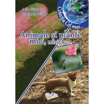 Animale si plante mici, mici, mici (Ars Libri)