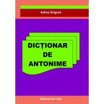 Dictionar de antonime (Ars Libri)