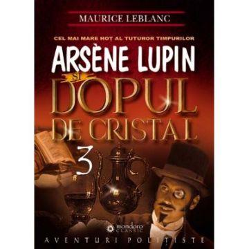 Arsène Lupin si dopul de cristal (Mondoro)