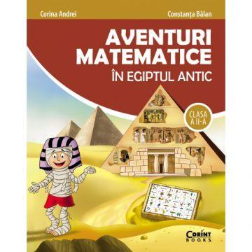 Aventuri matematice în Egiptul Antic - clasa a II-a (Corint)