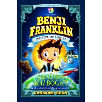 Benji Franklin. Pustiul miliardar. Vol.2 (Corint)