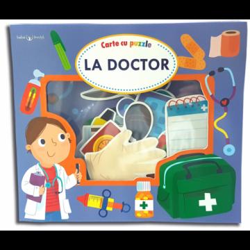 La doctor. Carte cu puzzle. Bebe învață (Litera)
