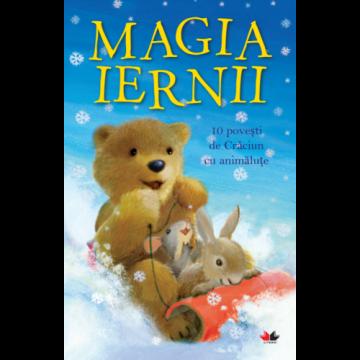 Magia iernii. 10 povești de Crăciun cu animăluțe (Litera)