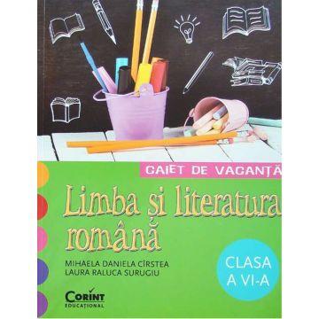 CAIET DE VACANTA CLASA a VI-a. LIMBA SI LITERATURA ROMANA