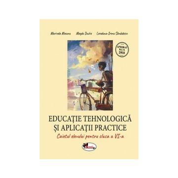 Educatie tehnologica si aplicatii practice. Caiet cls. a VI-a (Aramis)