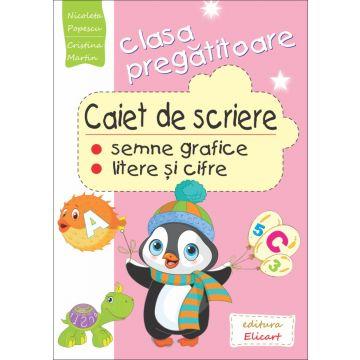 Caiet de scriere pentru clasa pregătitoare (Elicart)