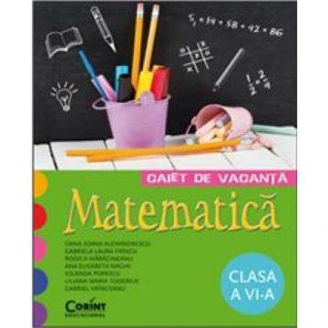 CAIET DE VACANTA CLASA a VI-a. MATEMATICA