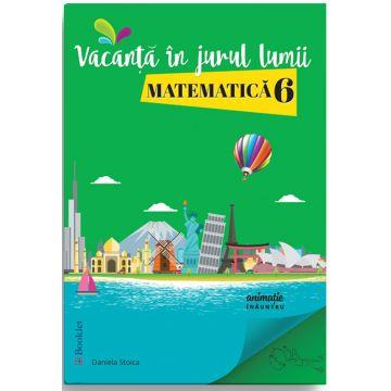 Vacanta in jurul lumii - Matematica clasa a VI-a (Booklet)