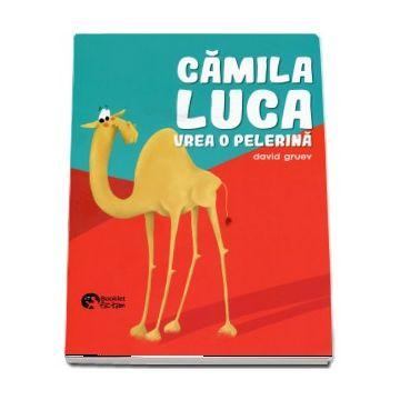 Camila Luca vrea o pelerina - Gruev, David (Booklet)
