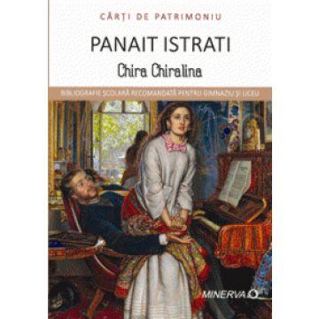 Carti de patrimoniu - Chira Chiralina - Panait Istrati (Aramis)