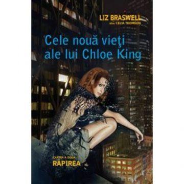 Rapirea (Cele noua vieti ale lui Chloe King, cartea a 2-a) (Corint)