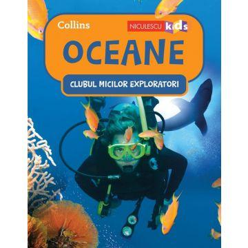 Clubul Micilor Exploratori: Oceane (Niculescu)