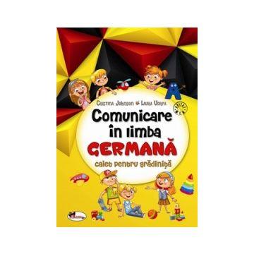 Comunicare in limba germana. Caiet pentru gradinita (Aramis)