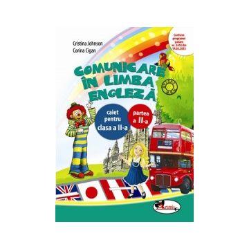 Comunicare in limba engleza - caiet pentru clasa a II-a - semestrul 2 (Aramis)