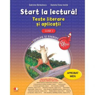 Start la lectură. Texte literare și aplicații. Clasa I (Litera)