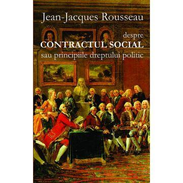 Despre Contractul Social sau principiile dreptului politic (Cartex)