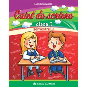 Caiet de scriere. Clasa I. Semestrul 1 (dupa manualul CD Press)