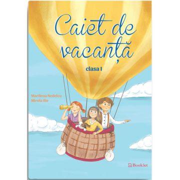 Caiet de vacanta Booklet 2016 - Clasa I