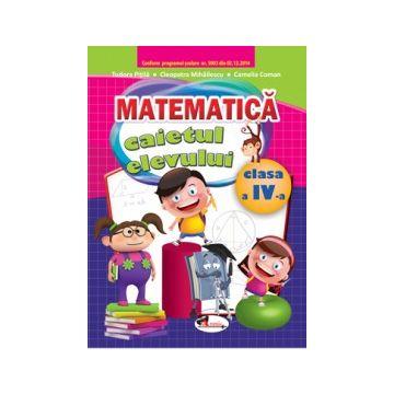 Matematica. Caietul elevului pentru clasa a IV-a (Aramis)