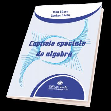 Capitole speciale de algebră -Editia a II-a(Taida)