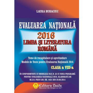Evaluare nationala 2016 - Limba si literatura romana