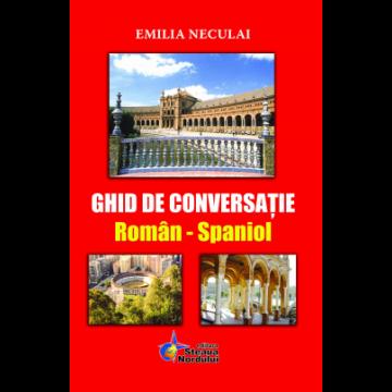 Ghid de conversatie roman-spaniol (Steaua Nordului)
