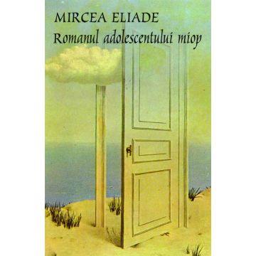 Romanul adolescentului miop (Tana)