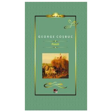 Colectia Clasic de Lux - Poezii, George Cosbuc (Aramis)