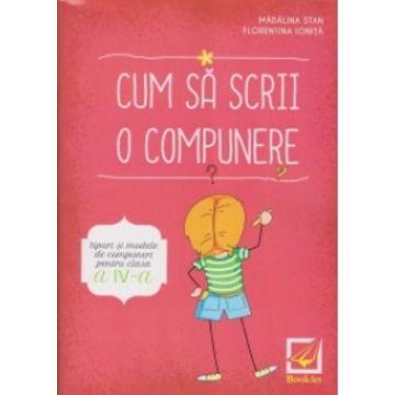 Cum sa scrii o compunere clasa a IV-a (Booklet)