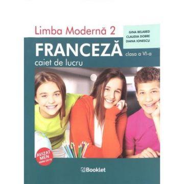 Limba moderna 2 – Franceza – caiet de lucru pentru clasa a VI-a (Ed. 2019) (Booklet)