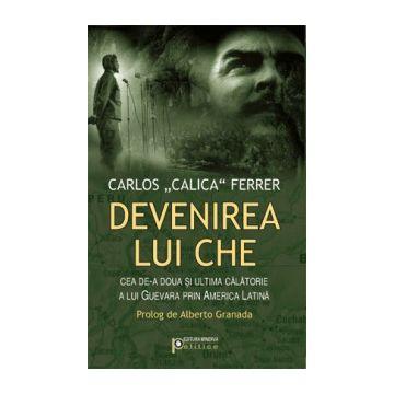 Devenirea lui Che (Minerva)