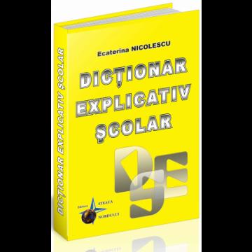 Dictionar Explicativ Scolar (Steaua Nordului)