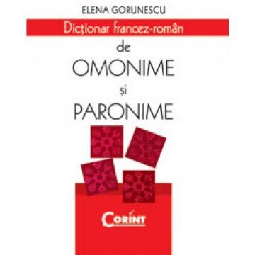 DICTIONAR FRANCEZ - ROMAN DE OMONIME SI PARONIME (Corint)